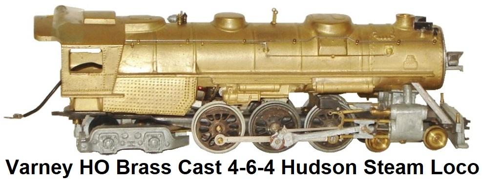 Varney HO Kit-built 4-6-4 Hudson cast brass steam locomotive