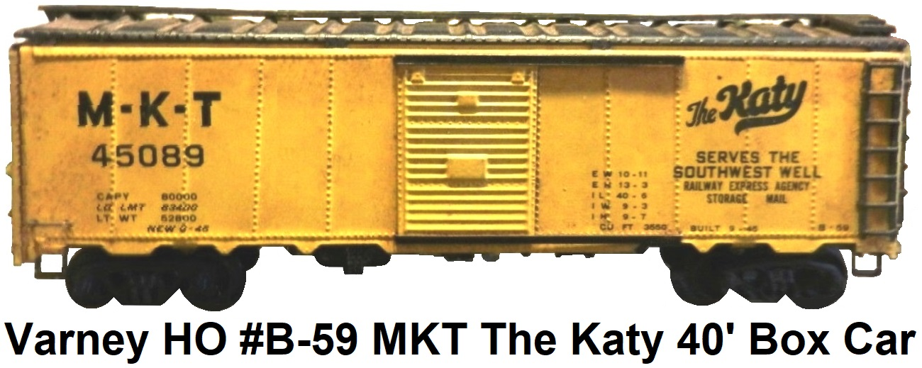 Varney HO #B-59 MKT The Katy Serves the Southwest Well Box Car metal kit
