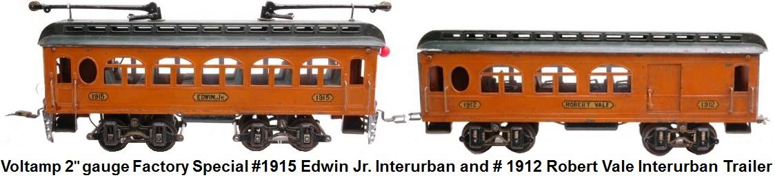Voltamp 2 inch gauge Factory Special #1915 Edwin Jr. Interurban and #1912 Robert Vale Interurban trailer