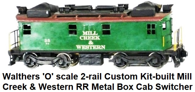 Walthers 'O' gauge, 2-rail, 10 inch long, sheet metal Ingersoll Rand boxcab diesel switcher circa 1936
