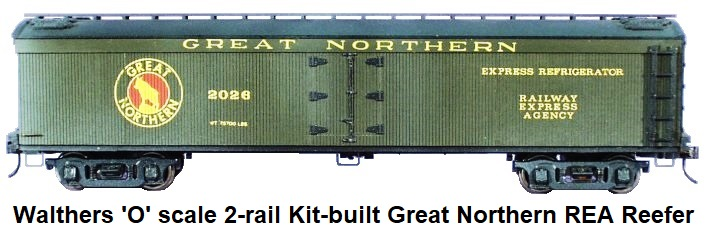 Walthers 'O' scale 2-rail Kit-built Custom Great Northern REA Reefer #2026