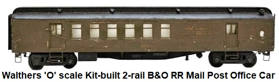 Walthers 'O' scale 2-rail Kit-built Custom B&O RR mail post office car