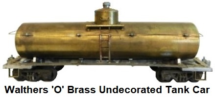 Walthers 'O' scale Kit-built 2-rail Brass Undecorated Tank car