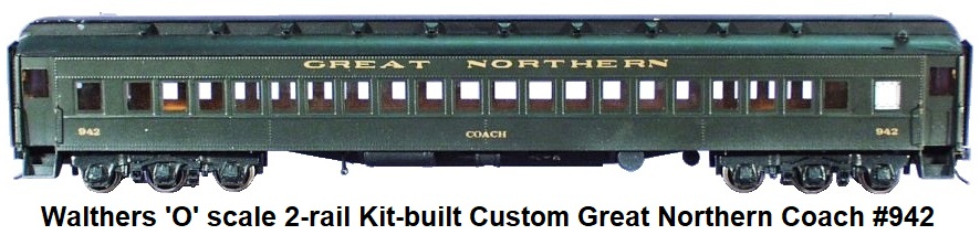 Walthers 'O' scale 2-rail Kit-built Custom Great Northern Coach #942