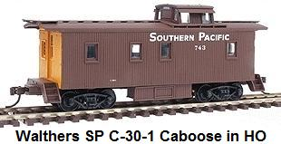 Walthers HO gauge #932-27603 Southern Pacific C-30-1 Caboose