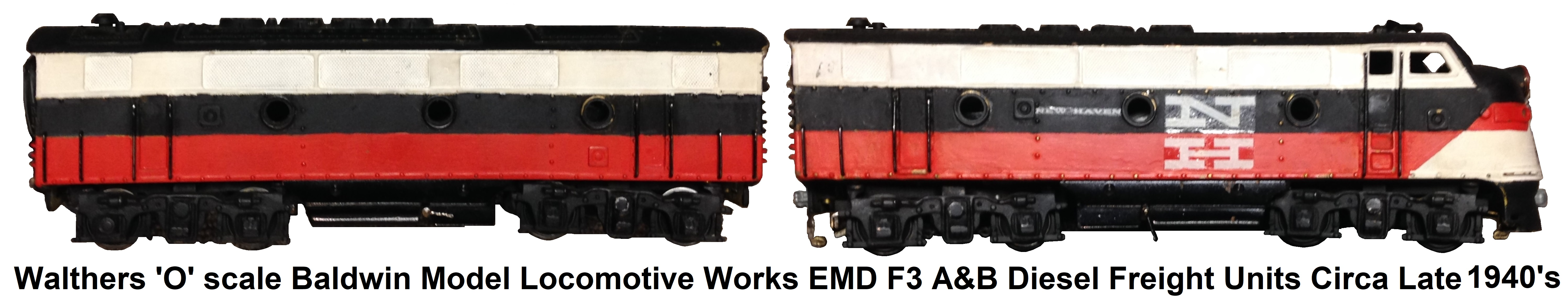 Walthers 'O' scale B-Lectric Line Baldwin Model Locomotive Works EMD F3 A&B Diesel Freight Units Circa Late 1940's