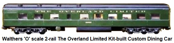 Walthers 'O' scale kit-built Custom Overland Limited Diner