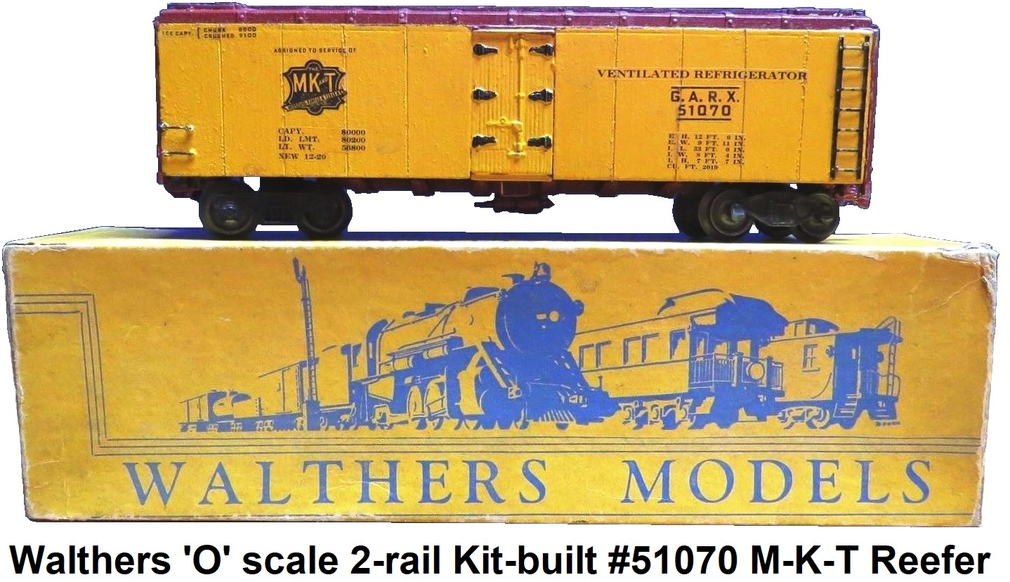 Walthers 'O' scale 2-rail Kit-built #51070 M-K-T Reefer