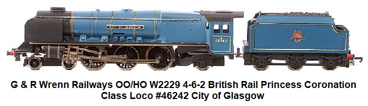 G & R Wrenn Railways OO/HO gauge W2229 4-6-2 BR blue Princess Coronation Class Loco #46242 City of Glasgow