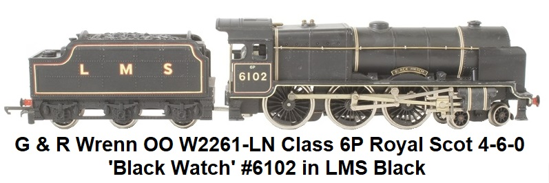 G & R Wrenn Railways OO/HO gauge W2261-LN Class 6P Royal Scot 4-6-0 6102 'Black Watch' in LMS Black